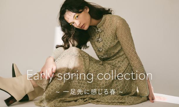 Early spring collection 一足先に感じる春